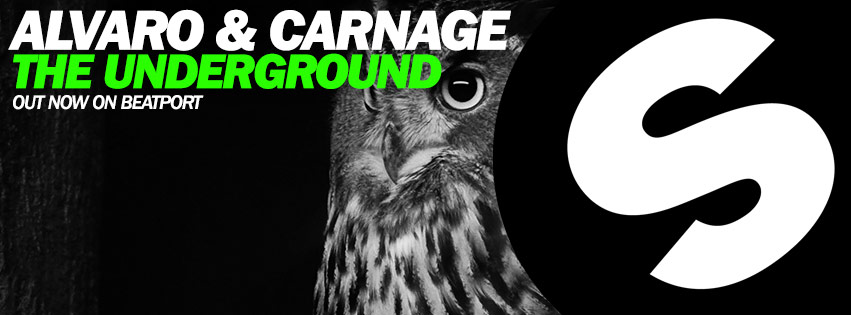 Alvaro & Carnage - The Underground (Out now!)